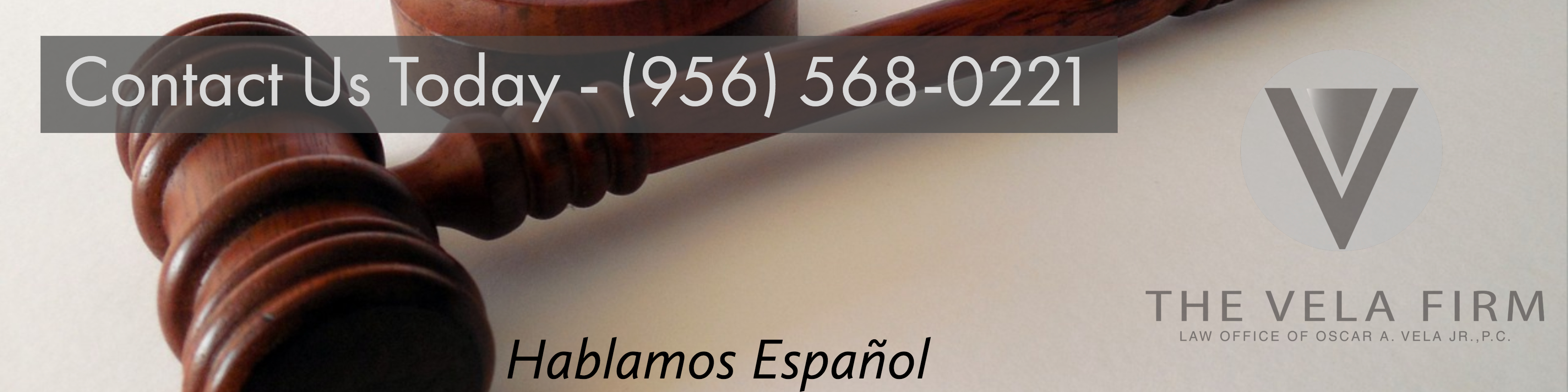 Banner with a link to call The Law Office of Oscar A. Vela Jr., P.C.